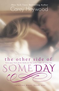 the other side of someday