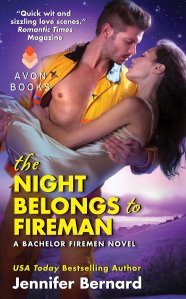 The Night Belongs To The Fireman