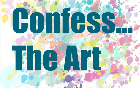 confess the art